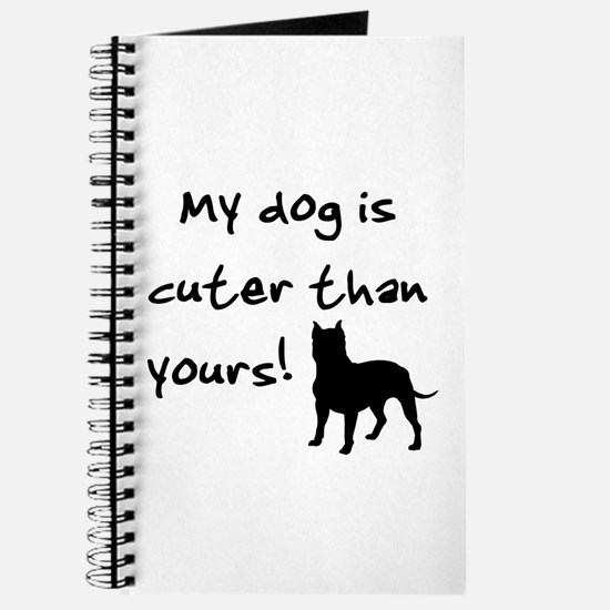 Cuter Than Yours! (Pit Bull) Journal