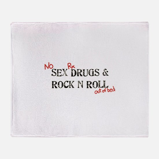 No Sex, Drugs & Rock and Roll out of Throw Blanket