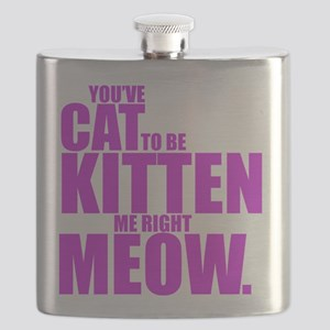 Cat To Be Kitten Me Flask