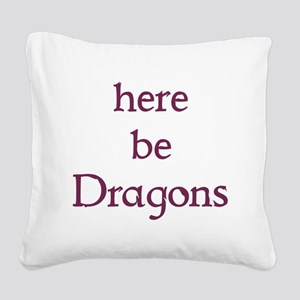 Here Be Dragons 002c Square Canvas Pillow