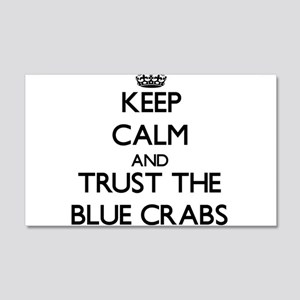 Keep calm and Trust the Blue Crabs Wall Decal