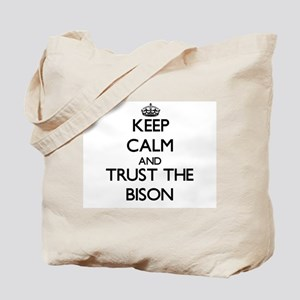 Keep calm and Trust the Bison Tote Bag