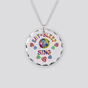 Eat Sleep Sing Necklace Circle Charm