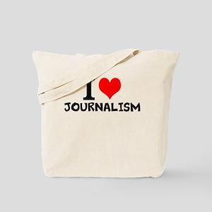 I Love Journalism Tote Bag