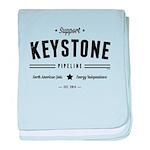 Support The Keystone Pipeline baby blanket