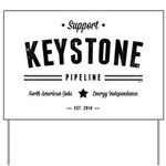 Support The Keystone Pipeline Yard Sign