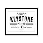 Support The Keystone Pipeline Framed Panel Print