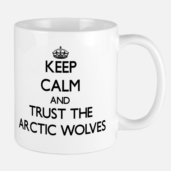Keep calm and Trust the Arctic Wolves Mugs