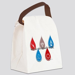 Lab Techs: We do the bloody work Canvas Lunch Bag
