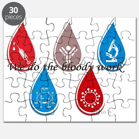 Lab Techs: We do the bloody work Puzzle