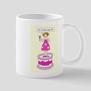 61st Birthday humor for her Mugs