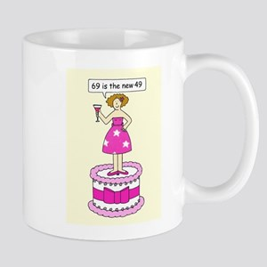 69th Birthday for her age humor. Mugs