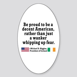 Michael D Higgins Quote Sticker (Oval)