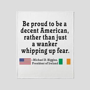 Michael D Higgins Quote Throw Blanket