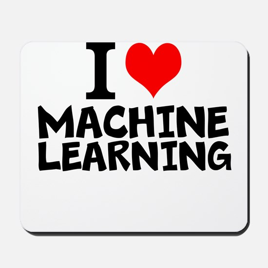 I Love Machine Learning Mousepad