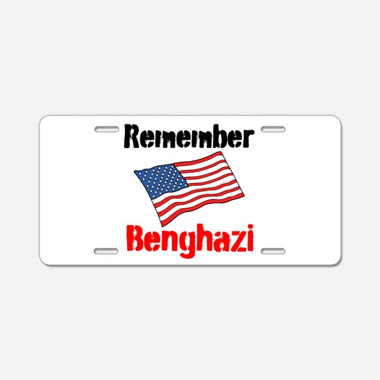 Remember Benghazi Aluminum License Plate