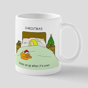 Wake us up after Christmas. Mugs