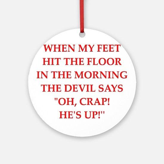 hit the floor Ornament (Round)