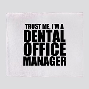 Trust Me, i'm A Dental Office Manager Throw Bl