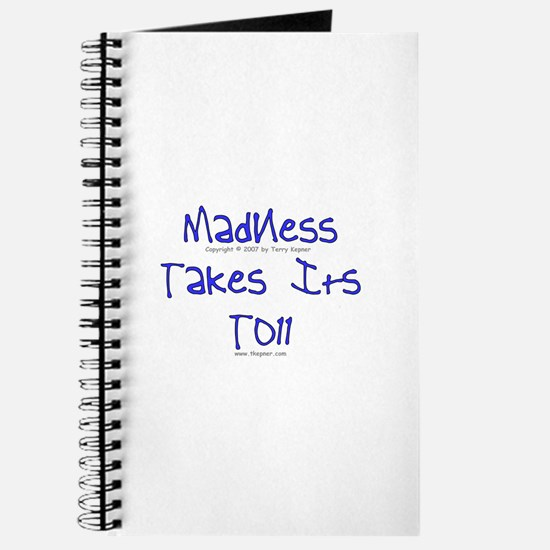 Madness/Toll Journal
