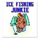 IceFishingJunkie Square Car Magnet 3
