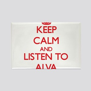Keep Calm and Listen to Alva Magnets