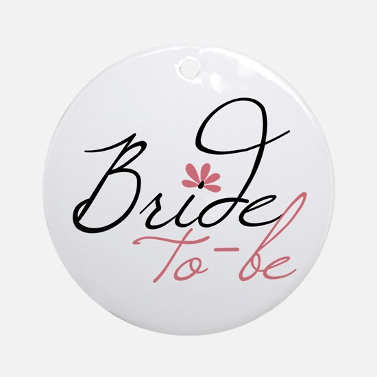Bride to - be Ornament (Round)