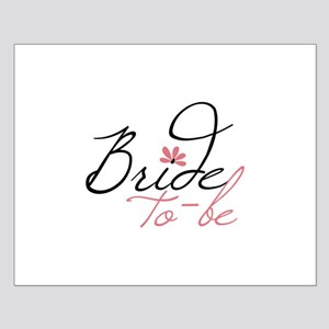 Bride to - be Posters