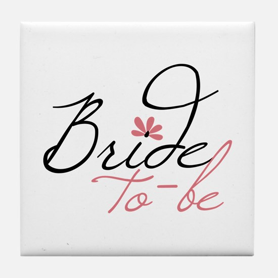 Bride to - be Tile Coaster