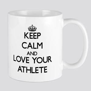 Keep Calm and Love your Athlete Mugs