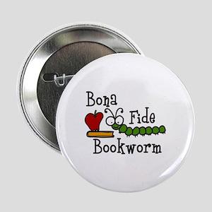 "Bonafide Bookworm 2.25"" Button"
