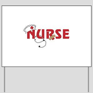 Nurse Yard Sign