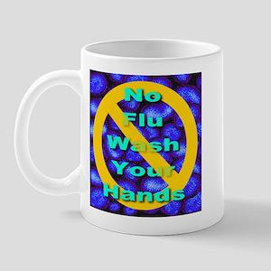 No Flu Wash Your Hands Mug