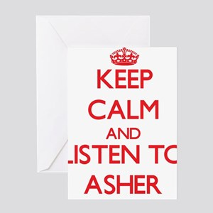 Keep Calm and Listen to Asher Greeting Cards