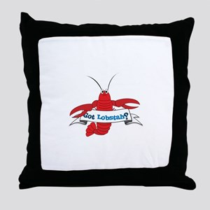 Got Lobstah? Throw Pillow