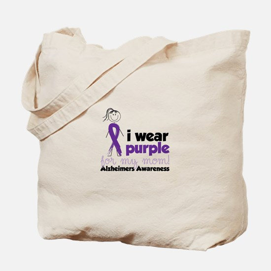 I Wear Purple For My Mom!Alzheimers Awarness Tote
