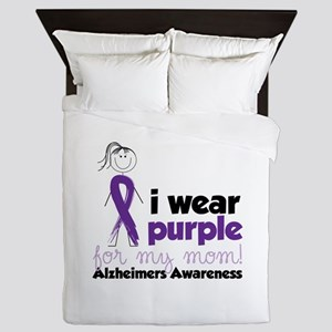I Wear Purple For My Mom!Alzheimers Awarness Queen