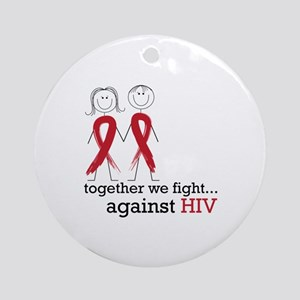 Together We Fight Against HIV Ornament (Round)