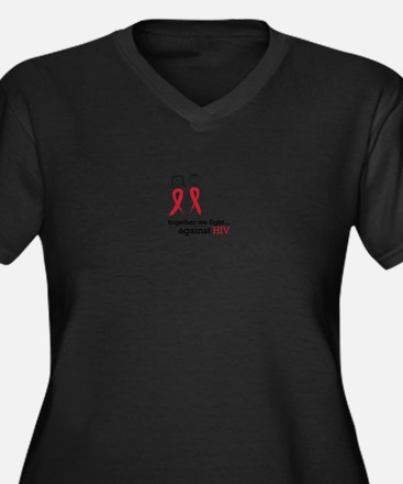 Together We Fight Against HIV Plus Size T-Shirt