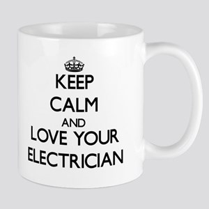 Keep Calm and Love your Electrician Mugs