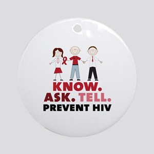 Know.Ask.Tell.Prevent HIV Ornament (Round)