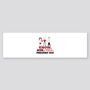 Know.Ask.Tell.Prevent HIV Bumper Sticker