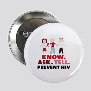 """Know.Ask.Tell.Prevent HIV 2.25"""" Button"""