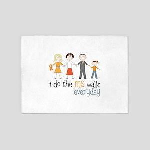 I Do The MS Walk Everyday 5'x7'Area Rug