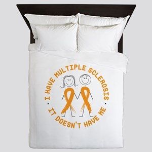 I Have MS IT Doesnt Have Me Queen Duvet
