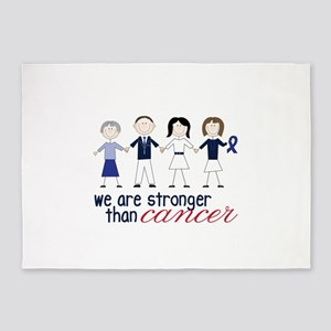 We Are Stronger Than Cancer 5'x7'Area Rug