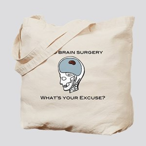 I had brain surgery what's yo Tote Bag