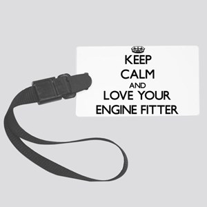 Keep Calm and Love your Engine Fitter Luggage Tag