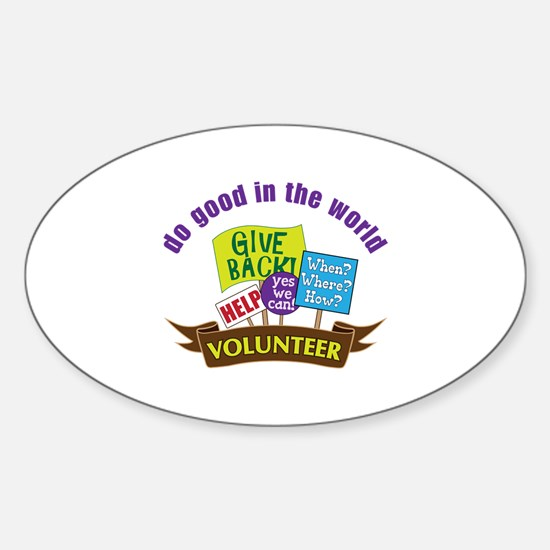 do good in the world Decal