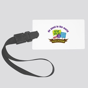 do good in the world Luggage Tag